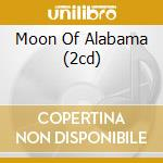 MOON OF ALABAMA (2CD) cd musicale di SIMONE NINA