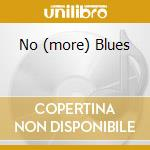 NO (MORE) BLUES cd musicale di DAVIS MILES