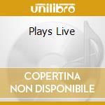 PLAYS LIVE cd musicale di SCOFIELD J. QUARTET