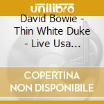 Thin white duke cd musicale di David Bowie
