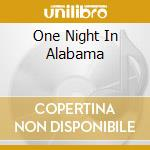 ONE NIGHT IN ALABAMA cd musicale di PRESLEY ELVIS