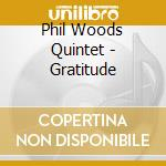 Woods Phil - Woods Phil-gratitude cd musicale di WOODS PHIL