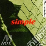Simple cd musicale di Catholics
