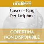 Ring der delphine cd musicale di Cusco
