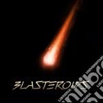 Blasteroids - Blasteroids cd musicale di BLASTEROIDS