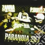 Zanna / P. Duellz - Paranoia 2k7 cd musicale di ZANNA- P.DUELZ