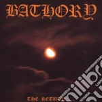 Bathory - The Return Of cd musicale di BATHORY