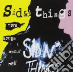 MORE SONGS ABOUT HELL                     cd musicale di Things Sid'n