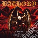 Bathory - In Memory Of Quorthon Vol.3 cd musicale di BATHORY