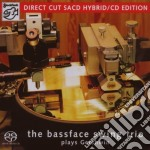 Plays gershwin-sacd cd musicale di The bassface swing trio plays