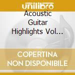 Acoustic guitar-highlights ii cd musicale di Artisti Vari