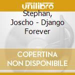 Django forever cd musicale di Joscho Stephan