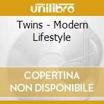 Twins - Modern Lifestyle cd musicale di Twins