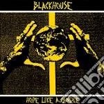 Blackhouse - Hope Like A Candle cd musicale