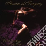 Theatre Of Tragedy - Velvet Darkness They Fear cd musicale di THEATRE OF TRAGEDY