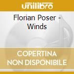 Winds cd musicale di Florian Poser