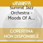 Mood s of a cat cd musicale di Summit jazz orchestr