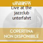 Live at the jazzclub unterfahrt cd musicale di Siegmeth hugo quinte