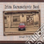 Karamarkovic Irina - Songs From Kosovo cd musicale di Irina Karamarkovic