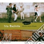 Trio Blasirello - Musica Della Strada cd musicale di Blasirello Trio