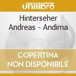Hinterseher Andreas - Andima cd musicale di Andreas Hinterseher