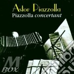 PIAZZOLLA CONCERTANT cd musicale di PIAZZOLLA ASTOR