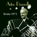 ROMA 1972 cd musicale di PIAZZOLLA ASTOR