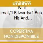 Paul Dunmall/J.Edwards/J.Butcher - Hit And Run cd musicale di DUNMALL/EDWARDS/BUTC