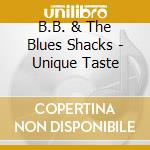 UNIQUE TASTE cd musicale di B.B. & THE BLUES SHA