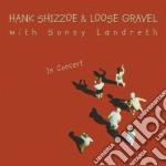 IN CONCERT (2CD) cd musicale di SHIZZOE/GRAVEL/LANDRETH