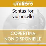 Sontas for violoncello cd musicale di Vivaldi