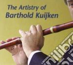 Barthold Kuijken - The Artistry Of cd musicale di Bartold Kuijken