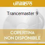 Trancemaster 9 cd musicale di Artisti Vari