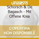 Mit offene knia cd musicale di Schorsch & de bagasc