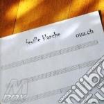 Oua.ch - Fueille Blanche cd musicale di Bortolini Alvise