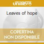 Leaves of hope cd musicale di Garden Ginkgo