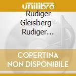 Rudiger Gleisberg - Rudiger Gleisberg cd musicale di Rudiger Gleisberg