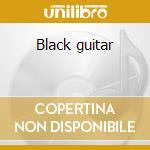 Black guitar cd musicale di Leni Stern
