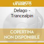 Delago - Trancealpin cd musicale di Delago