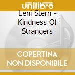Kindness of strangers cd musicale di Leni Stern