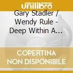 Deep within a faerie forest cd musicale di Gary Stadler