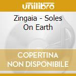 Soles on earth cd musicale di Zingaia