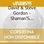 SHAMAN'S VISION JOURNEY cd musicale di GORDON STEVE & DAVID