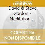 David & Steve Gordon - Meditation Drum cd musicale di GORDON DAVID & STEVE