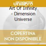 Dimension universe cd musicale di Art of infinity