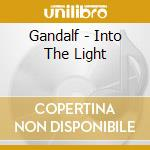Gandalf - Into The Light cd musicale di GANDALF