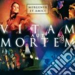 VITAM AUT MORTEM cd musicale di MERGENER ET AMICI