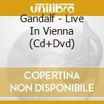 LIVE IN VIENNA (CD+DVD) cd musicale di GANDALF
