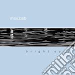 Bright eyes cd musicale di Max.bab