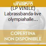 (LP VINILE) Labrassbanda-live olympiahalle dlp lp vinile di Labrassbanda
